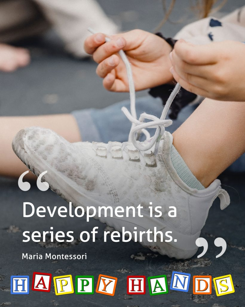 Development is a series of rebirths. Montessori Quotes by Maria Montessori repeated because of her understanding of the needs of child's education. Famous Maria Montessori quotes.